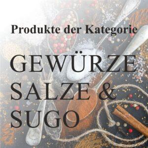 Gewürze, Salze und Sugo